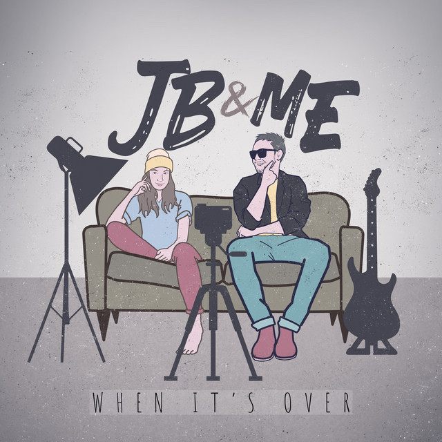 "JB and Me - ""When It's Over"" cover"