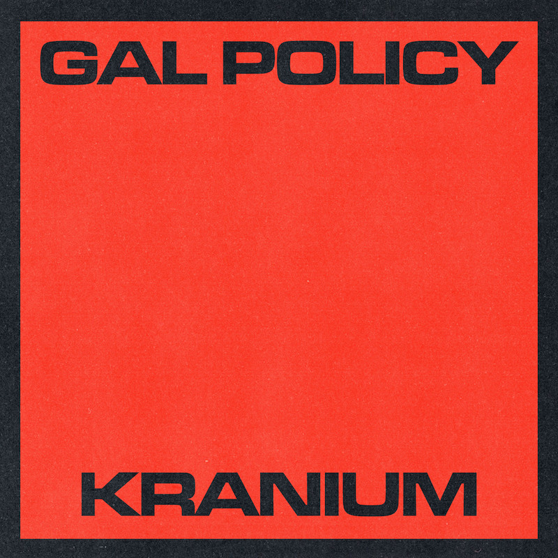 Kranium - Gal Policy cover art
