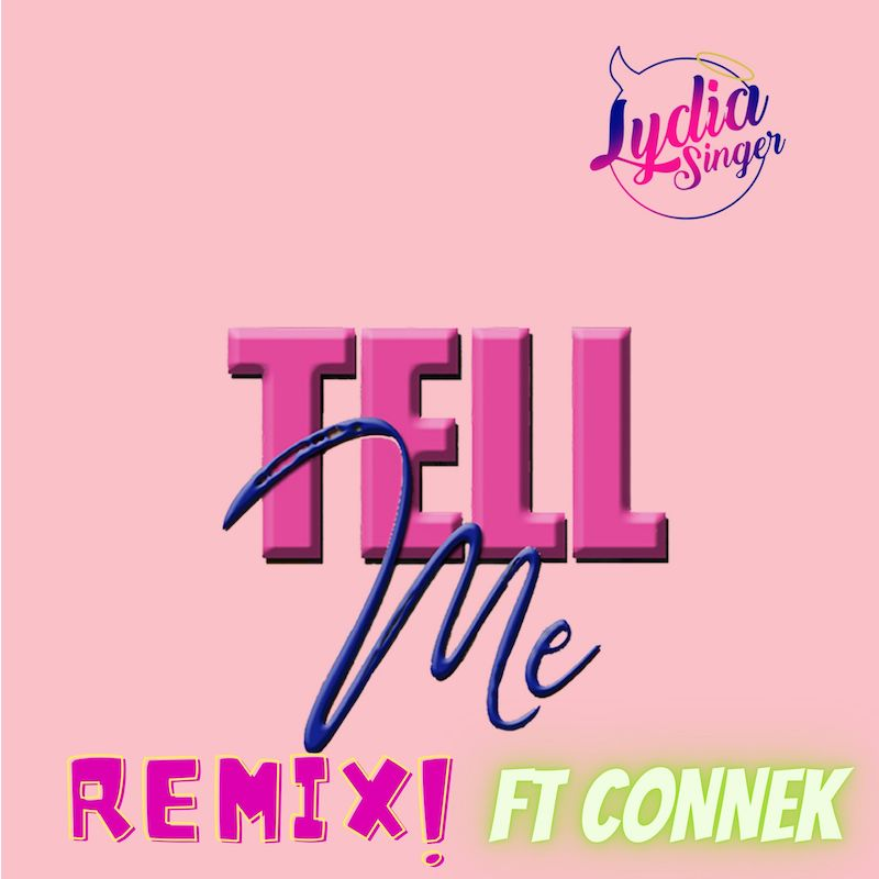 """Lydia Singer - """"Tell Me (Re-mix)"""" cover art"""