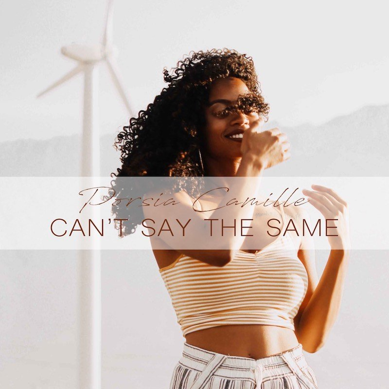 Porsia Camille - Can't Say the Same cover