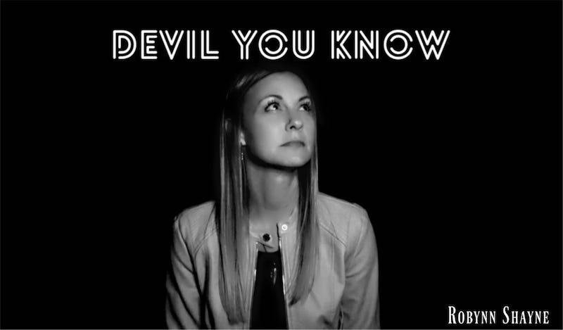 """Robynn Shayne - """"Devil You Know"""" cover"""