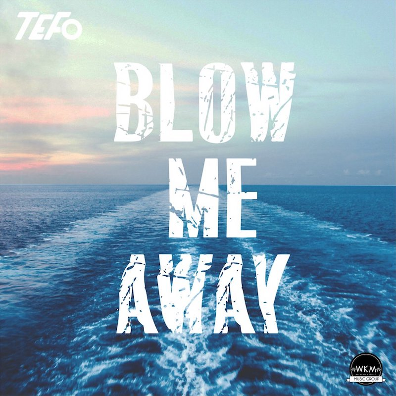 "TEFO - ""Blow Me Away"" cover"