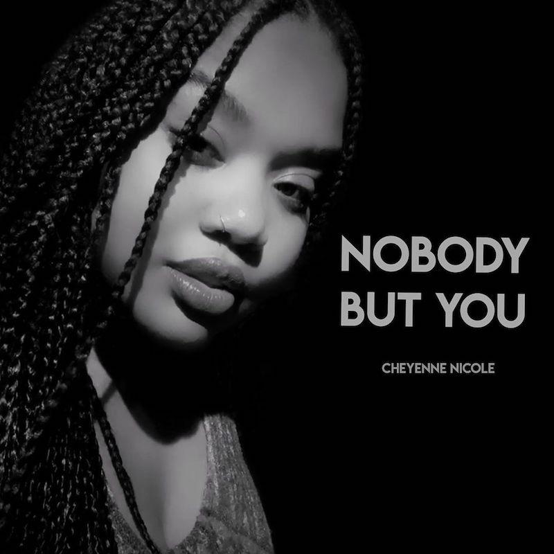 "Cheyenne Nicole - ""Nobody but You"" cover"