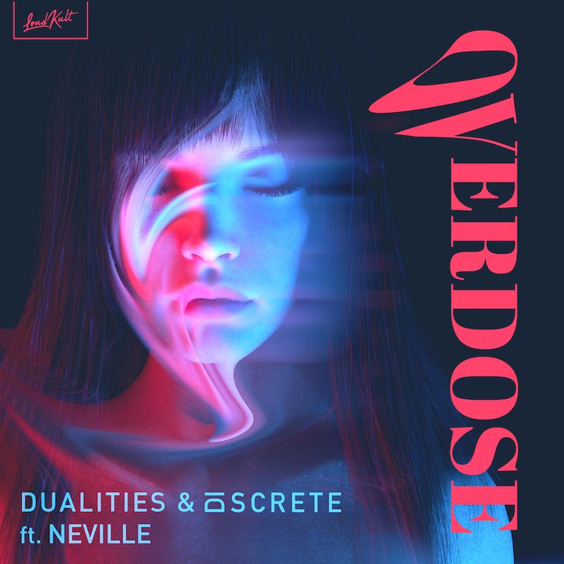 Dualities, Discrete - Overdose (ft. Neville) (Cover-art)