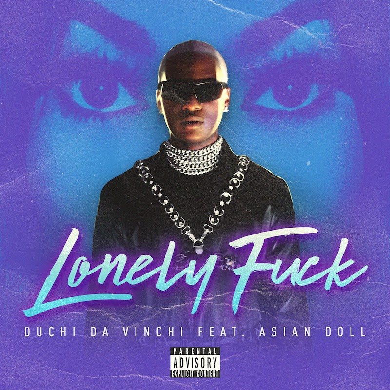 "Duchi Da Vinchi - ""Lonely F**k"" cover"