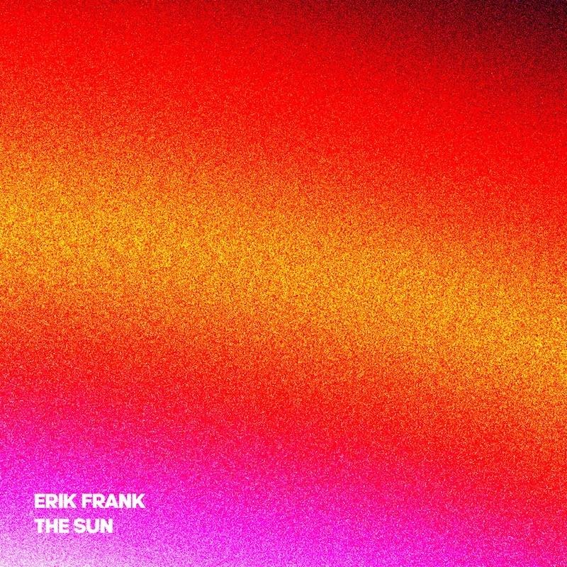Erik Frank - The Sun EP