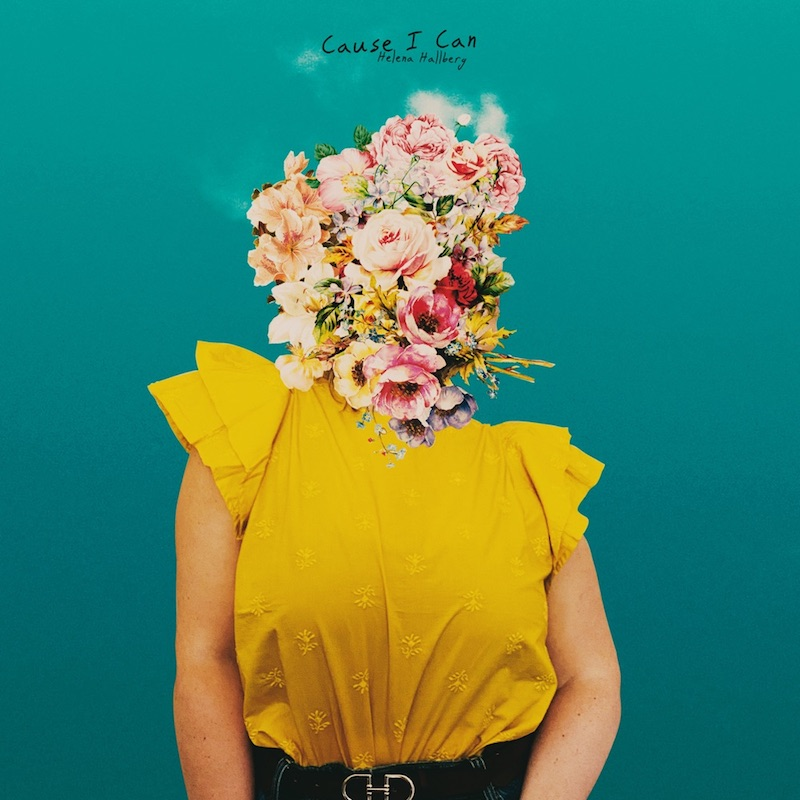 "Helena Hallberg - ""Cause I Can"" cover art"