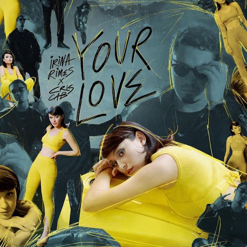 "Irina Rimes x Cris Cab - ""Your Love"" cover"
