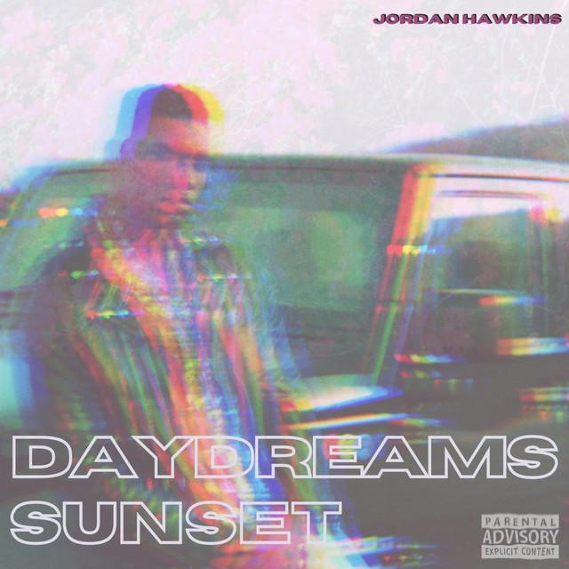 "Jordan Hawkins - ""Daydreams:Sunset"" cover"