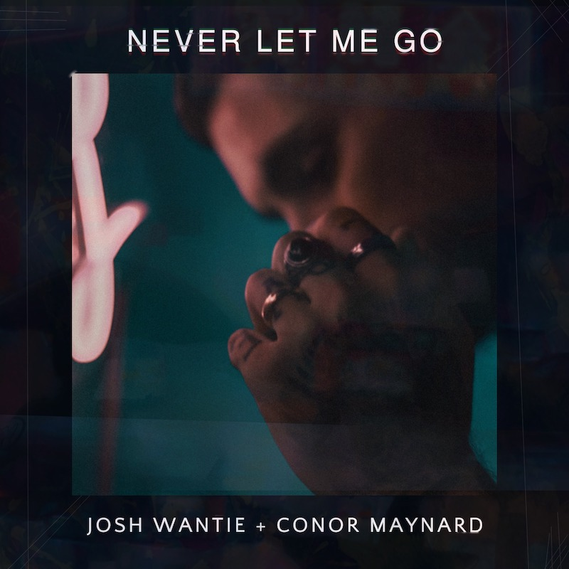 "Josh Wantie & Conor Maynard - ""Never Let Me Go"" cover"