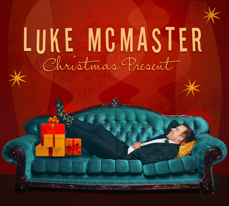 "Luke McMaster - ""Christmas Present- Soulful Holiday Cheer"" cover"
