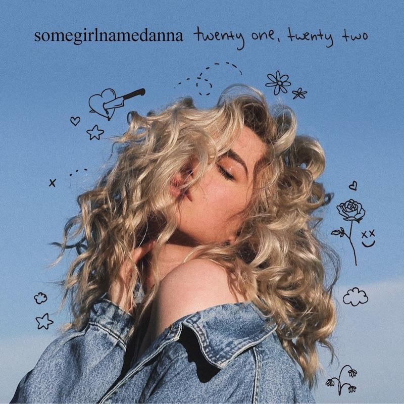 "somegirlnamedanna - ""twenty one, twenty two"" cover"