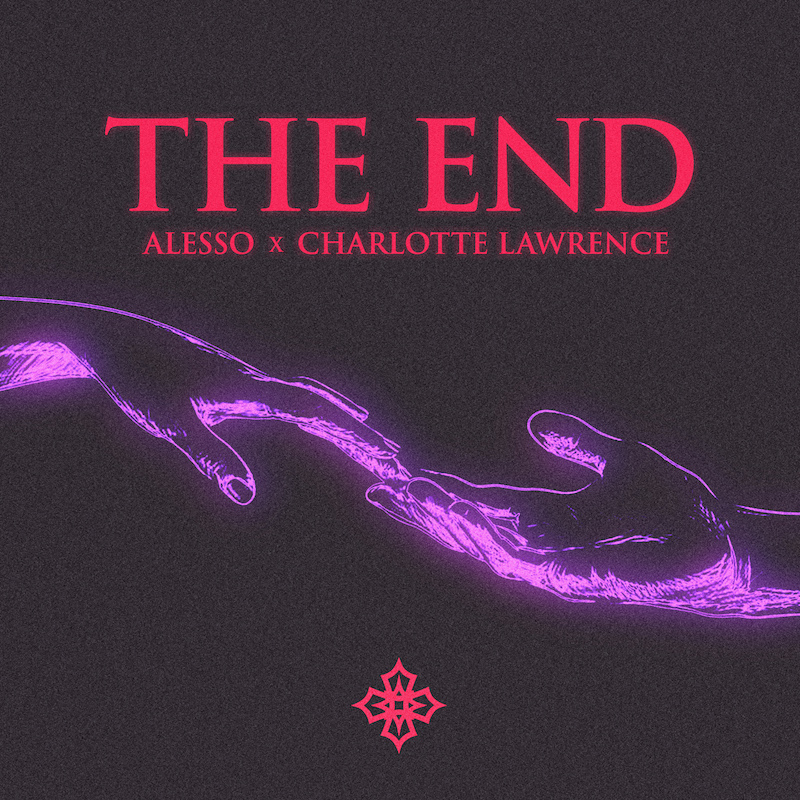 """Alesso & Charlotte Lawrence - """"THE END"""" cover"""