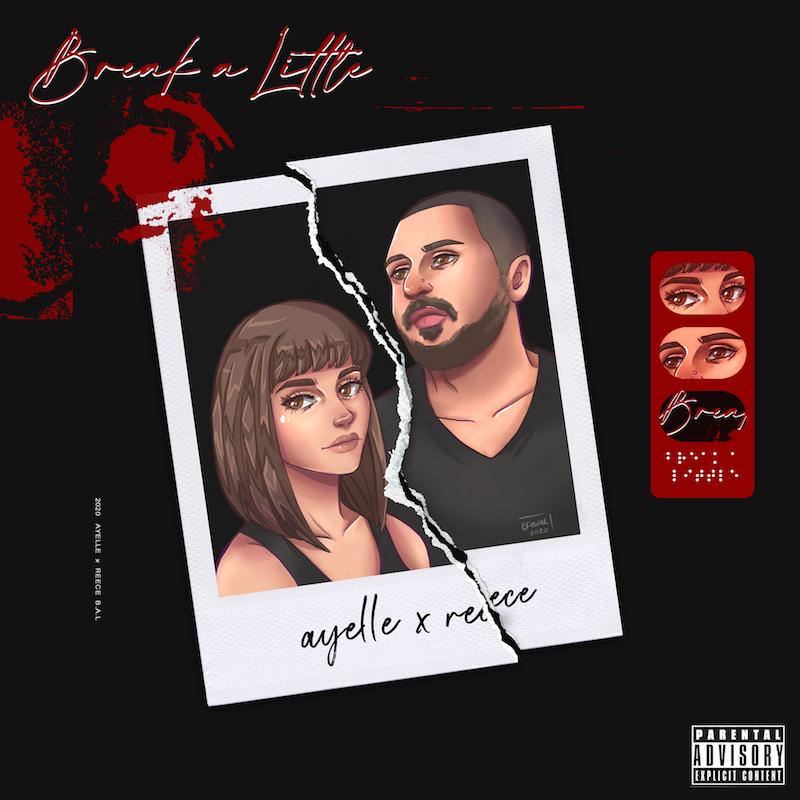 Ayelle x Reece Break A Little Artwork Final