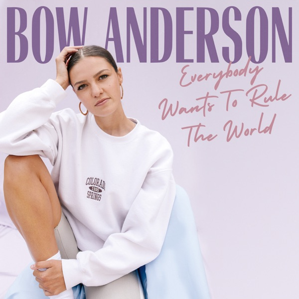 "Bow Anderson - ""Everybody Wants To Rule The World"" cover"