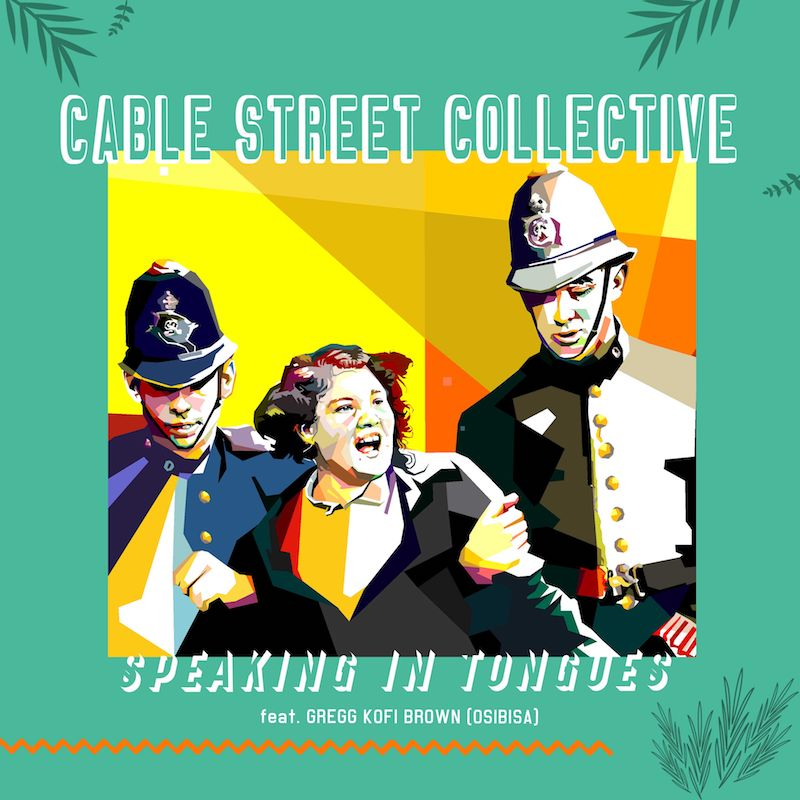 """Cable Street Collective - """"Speaking In Tongues"""" cover"""