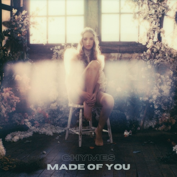 "Chymes - ""Made of You"" cover"