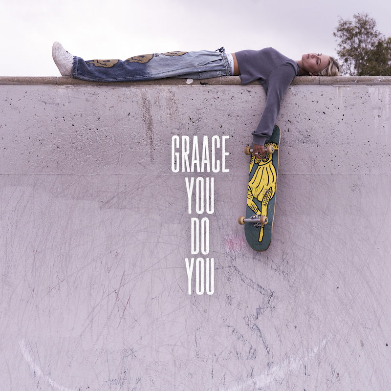 """GRAACE - """"You Do You"""" cover"""