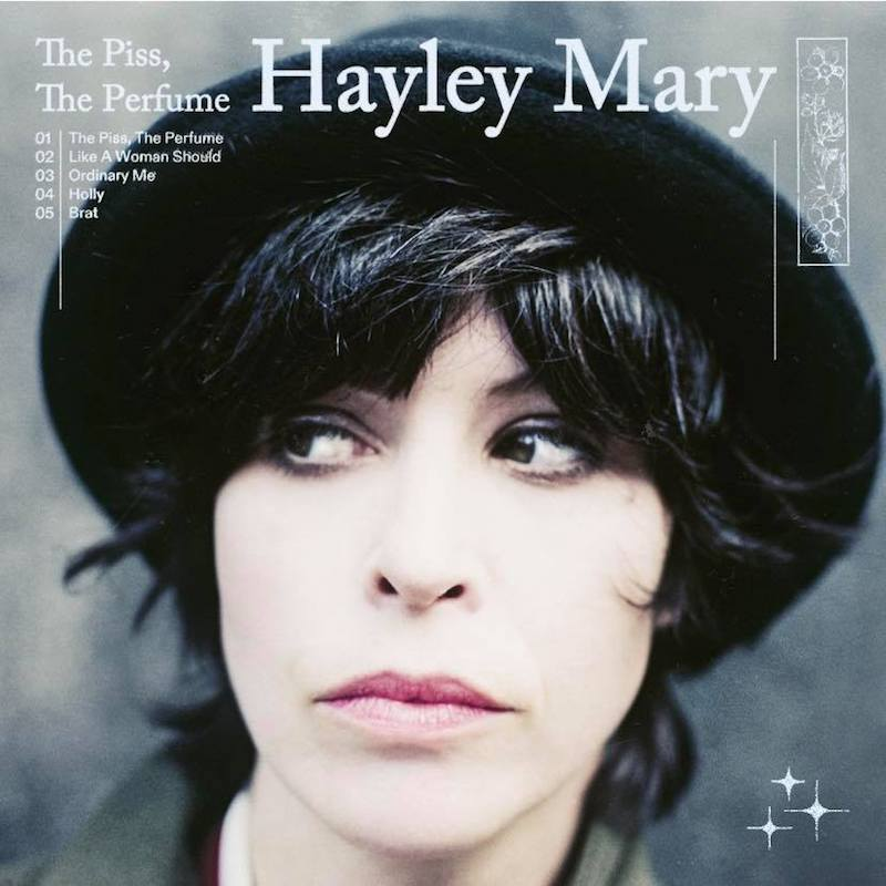 """Hayley Mary - """"The Piss, The Perfume"""" cover"""