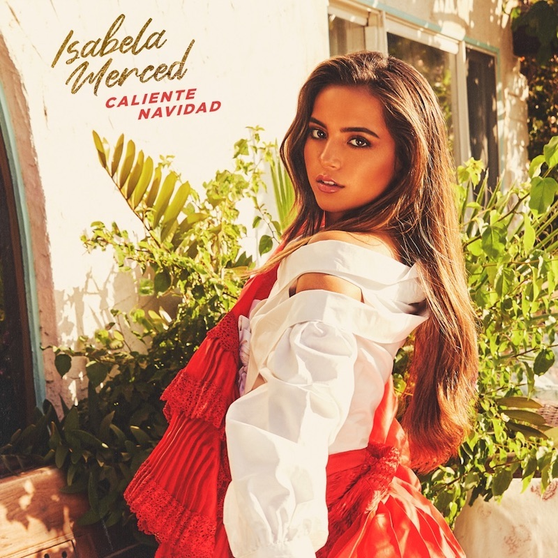 "Isabela Merced - ""Caliente Navidad"" cover"