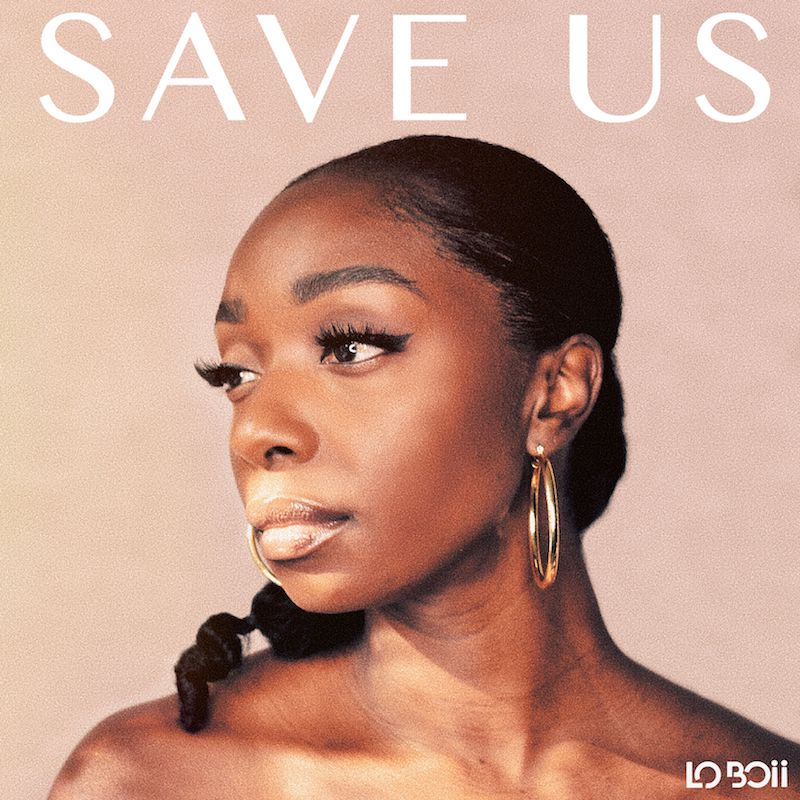 """Lo Boii - """"Save Us"""" cover"""
