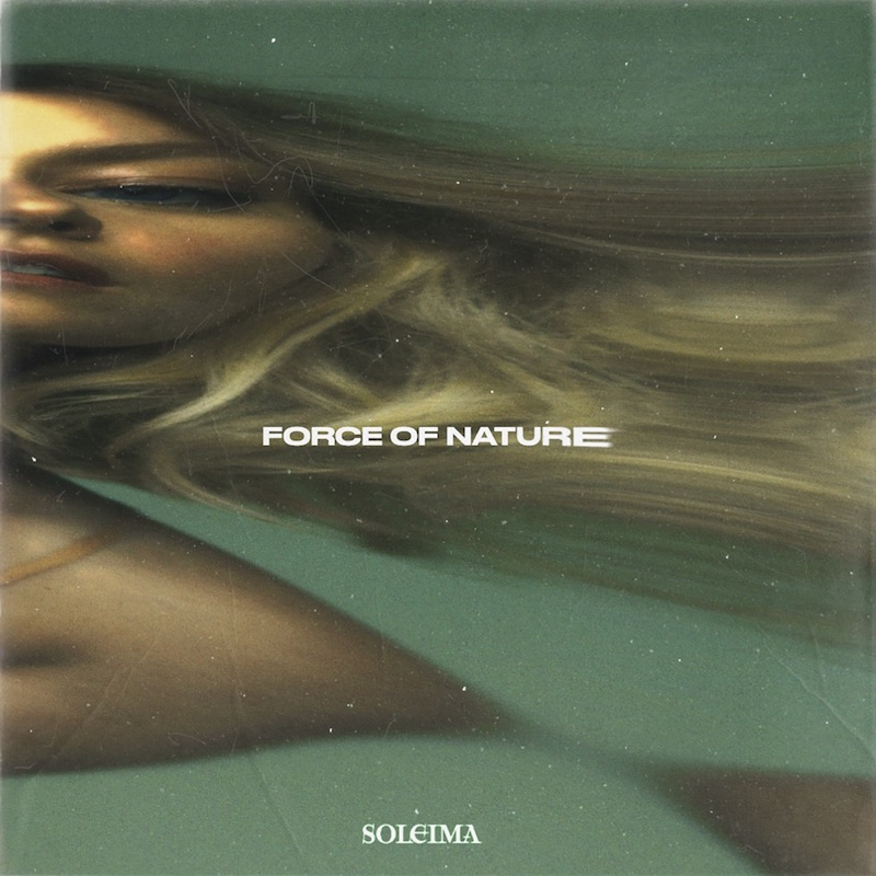 """Soleima - """"Force of Nature"""" cover"""