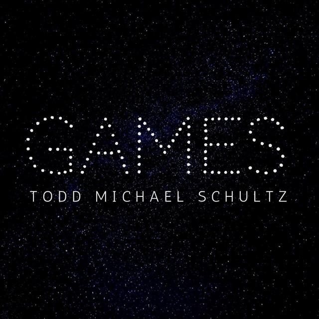 """Todd Michael Schultz - """"Games"""" cover"""