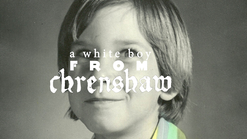 white boy from Crenshaw