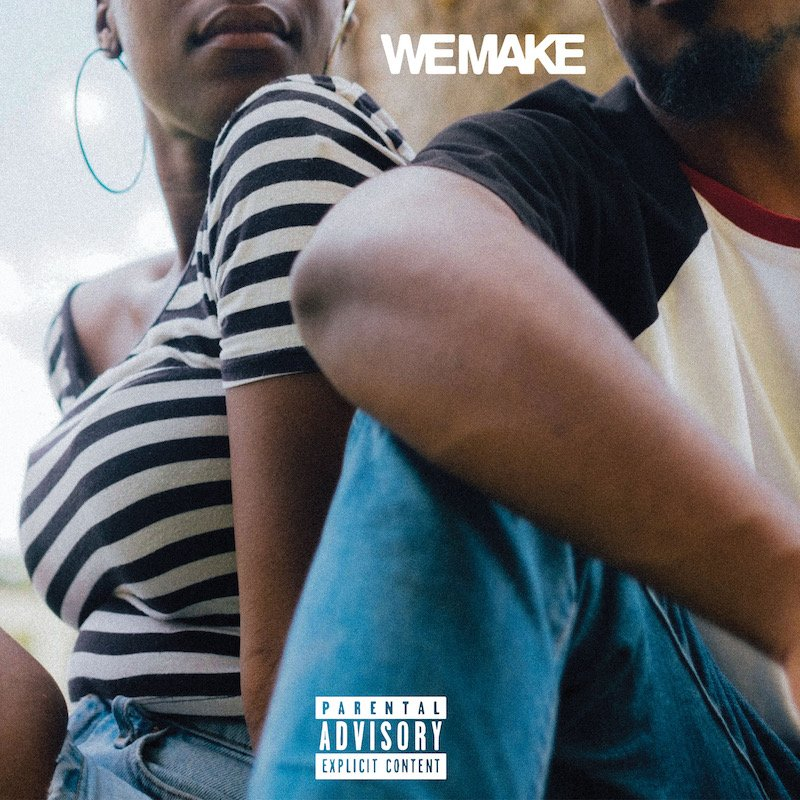 "Caleborate – ""We Make"" cover"