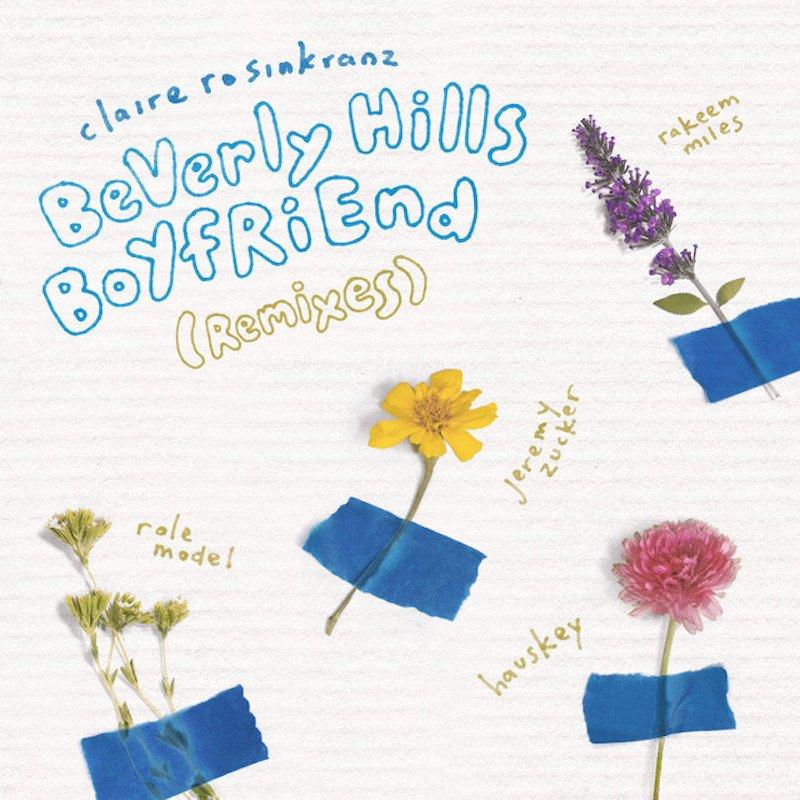 Claire Rosinkranz - BeVerly Hills BoYfRiEnd Remixes cover