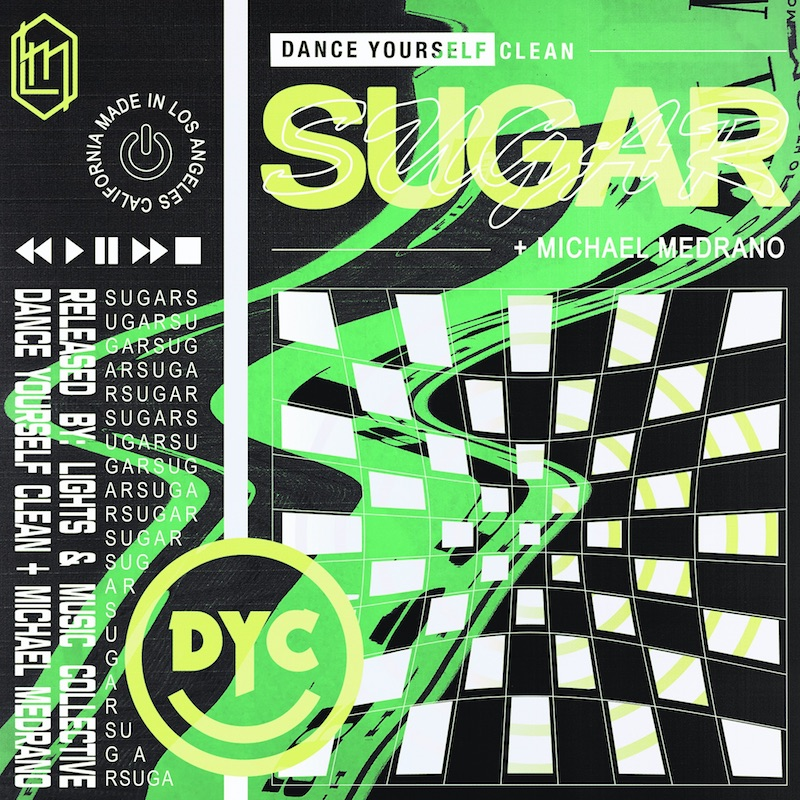 """Dance Yourself Clean and Michael Medrano - """"Sugar"""" cover art"""