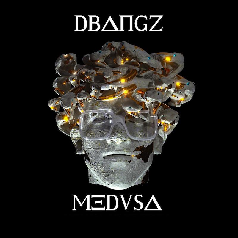 """Dbangz - """"Medusa"""" cover"""
