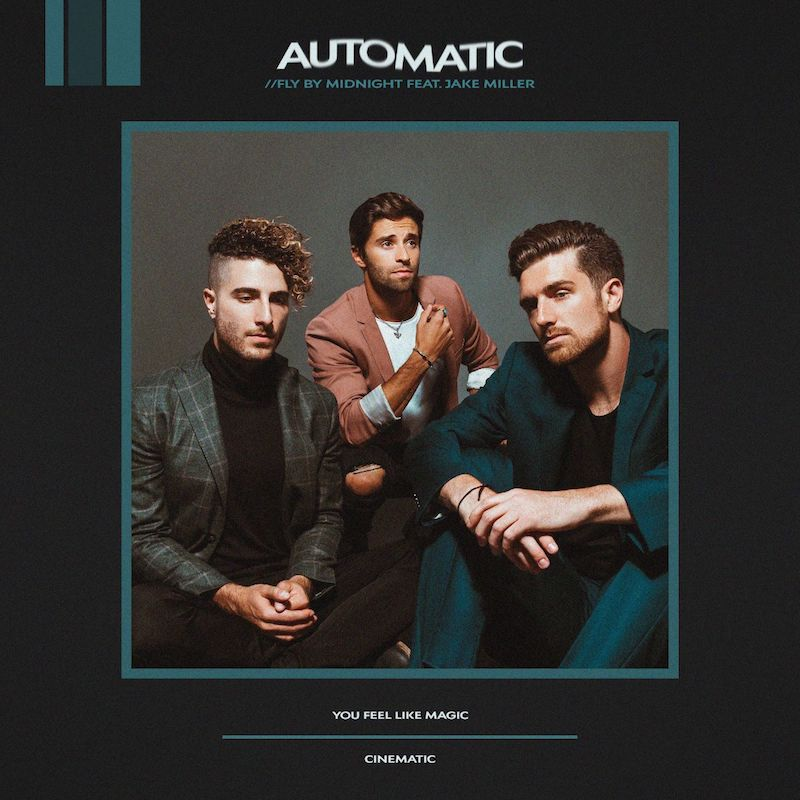 """Fly By Midnight - """"Automatic"""" cover feat. Jake Miller"""