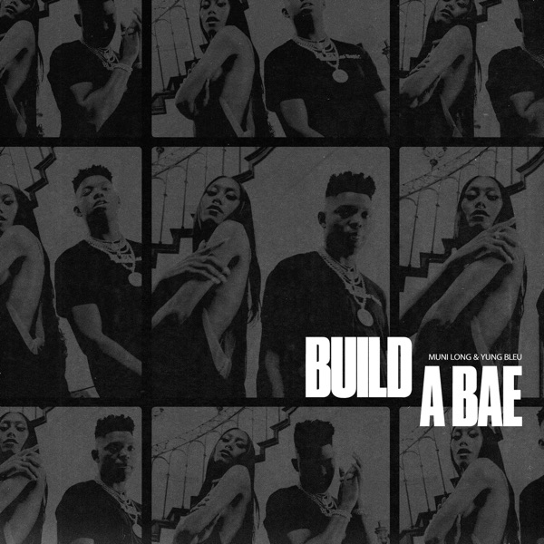 """Muni Long & Yung Bleu - """"Build A Bae"""" cover"""