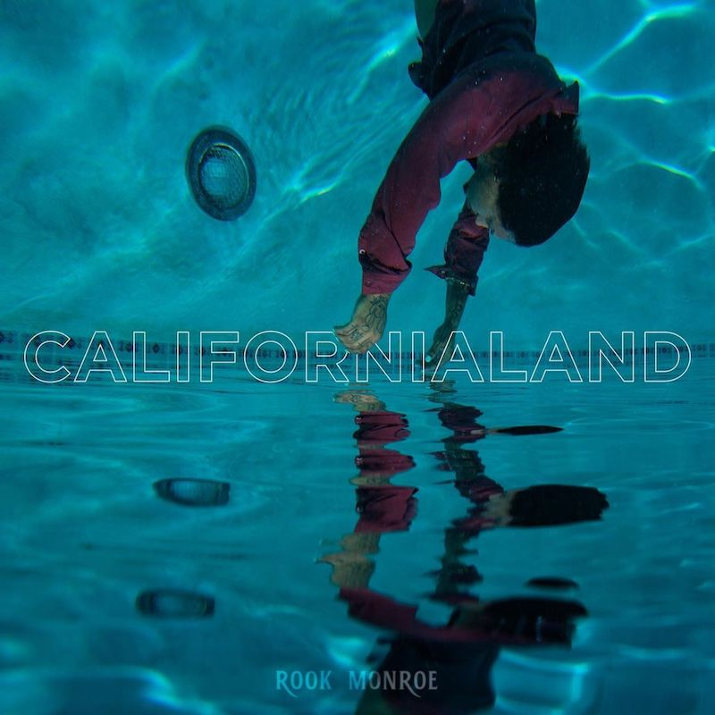 "Rook Monroe - ""Californialand"" cover"