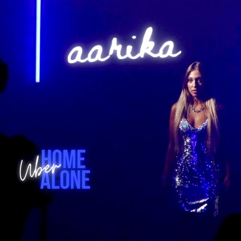 "Aarika - ""Uber Home Alone"""