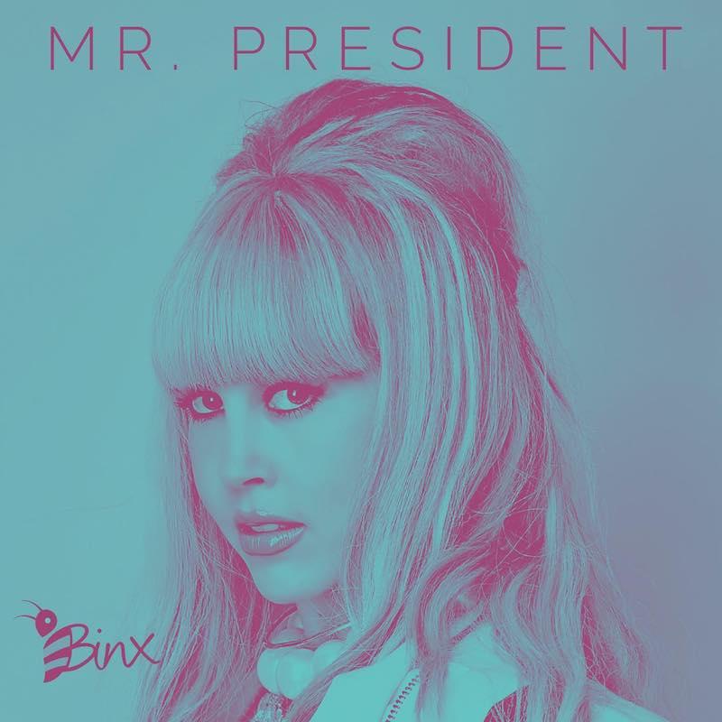 "BINX - ""Mr. President"" cover"