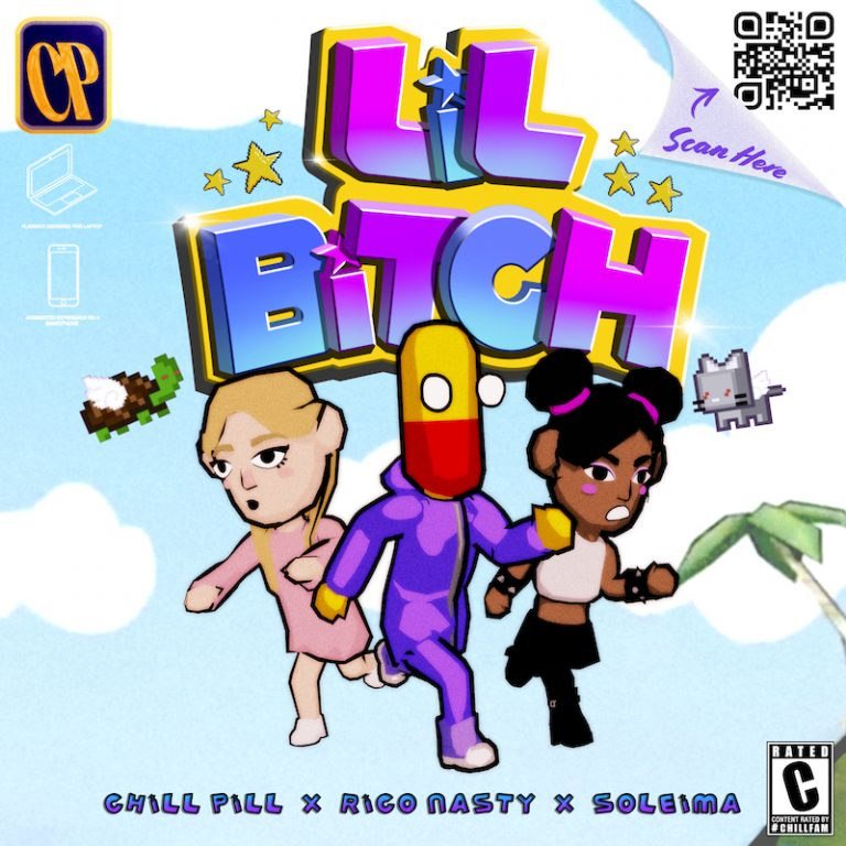 """ChillPill - """"LiLBiTcH"""" cover art"""