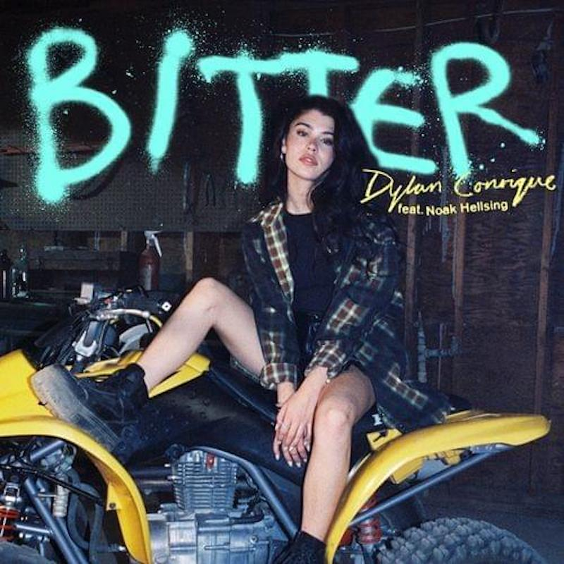 """Dylan Conrique - """"Bitter"""" cover"""