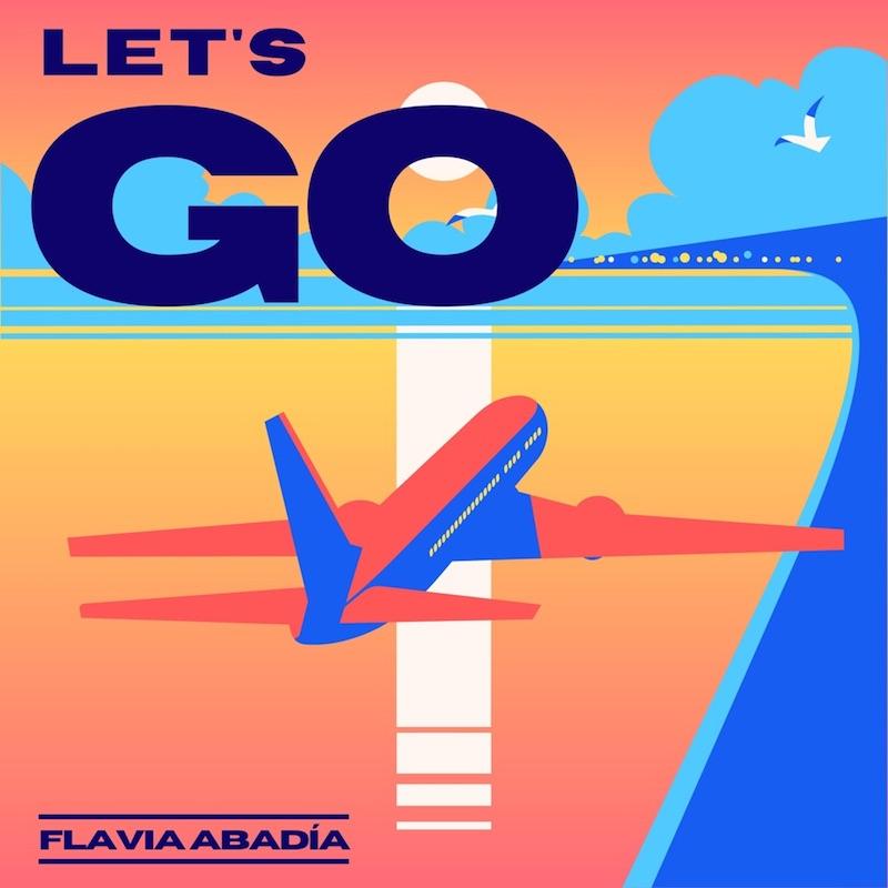 "Flavia Abadía - ""Let's Go"" cover art"