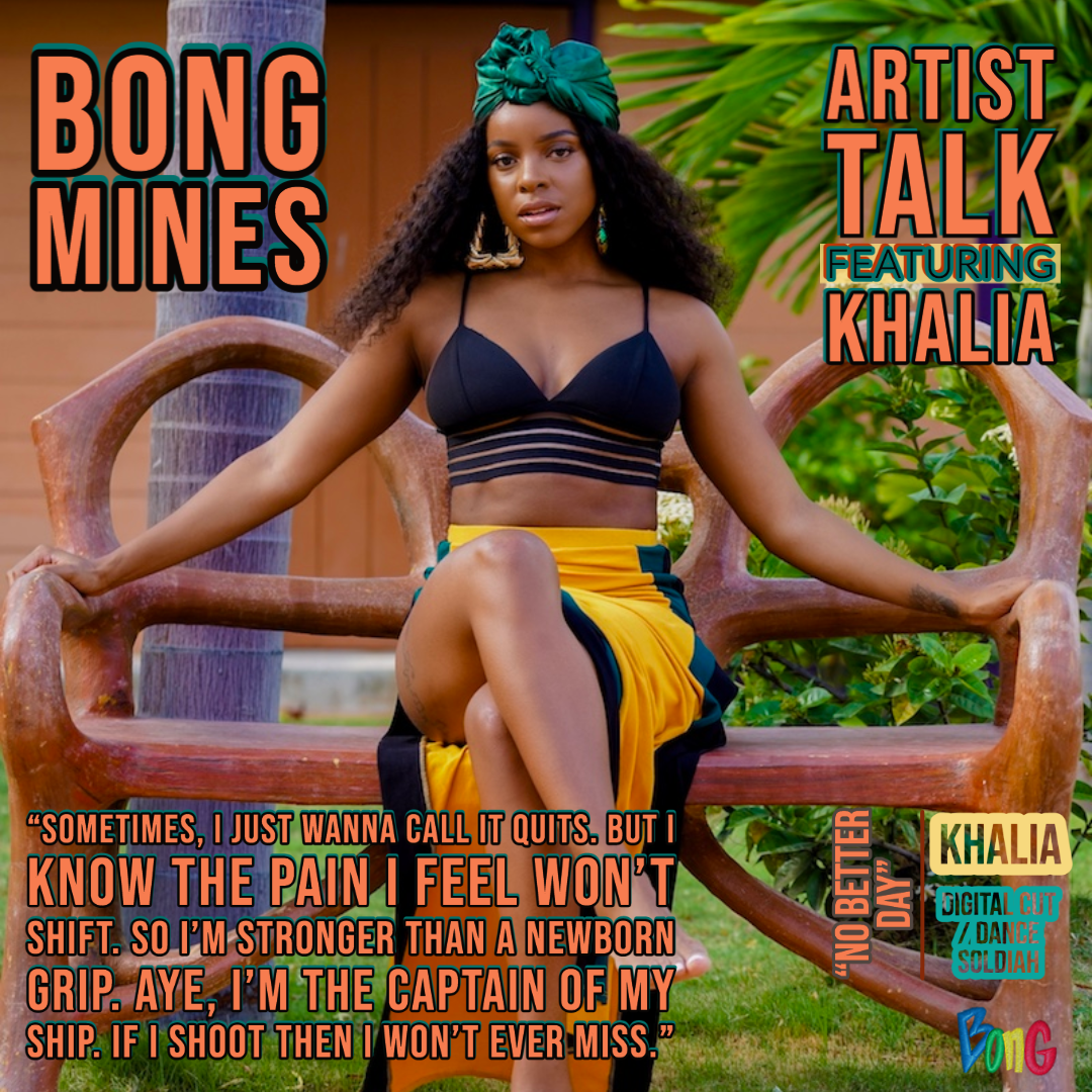Khalia's Artist Talk cover via Bong Mines Entertainment