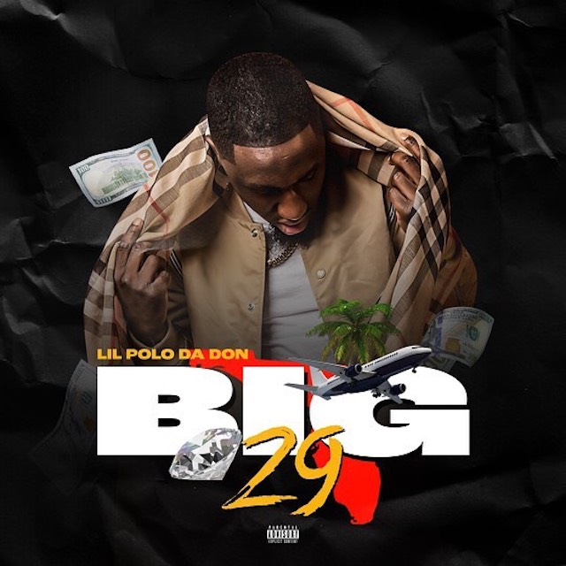 "Lil Polo Da Don - ""Big 29"" mixtape"