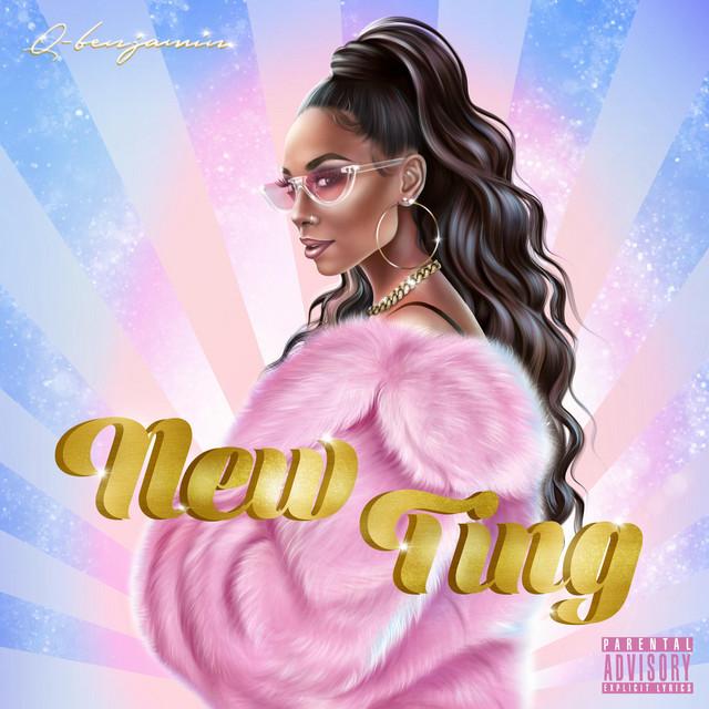 """Q-Benjamin - """"New Ting"""" cover art"""