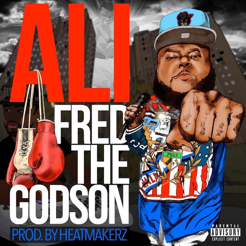 "Fred The Godson - ""Ali"" cover art"