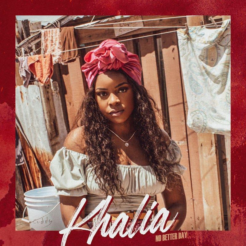 Khalia - No Better Day cover art