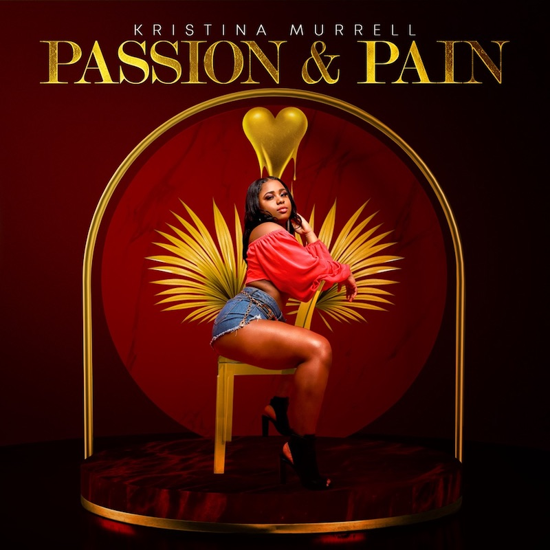 "Kristina Murrell - ""Passion & Pain"" cover"