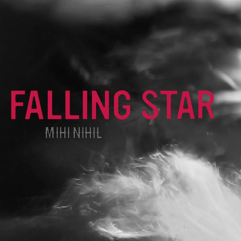 "MIHI NIHIL – ""Falling Star"" cover"