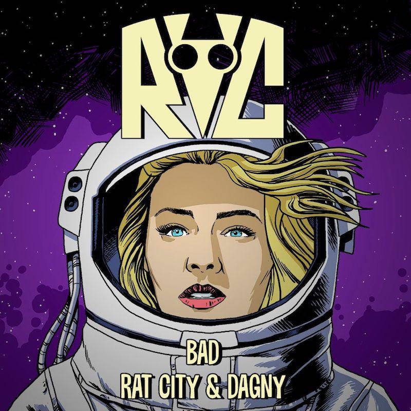 "Rat City and Dagny - ""Bad"" cover art"