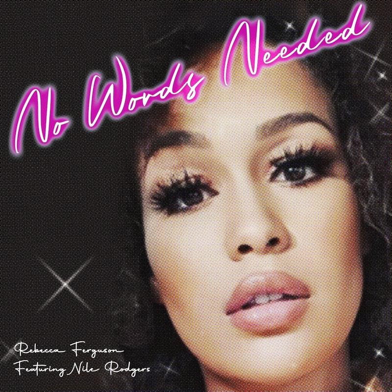 "Rebecca Ferguson ""No Words Needed"" front cover"