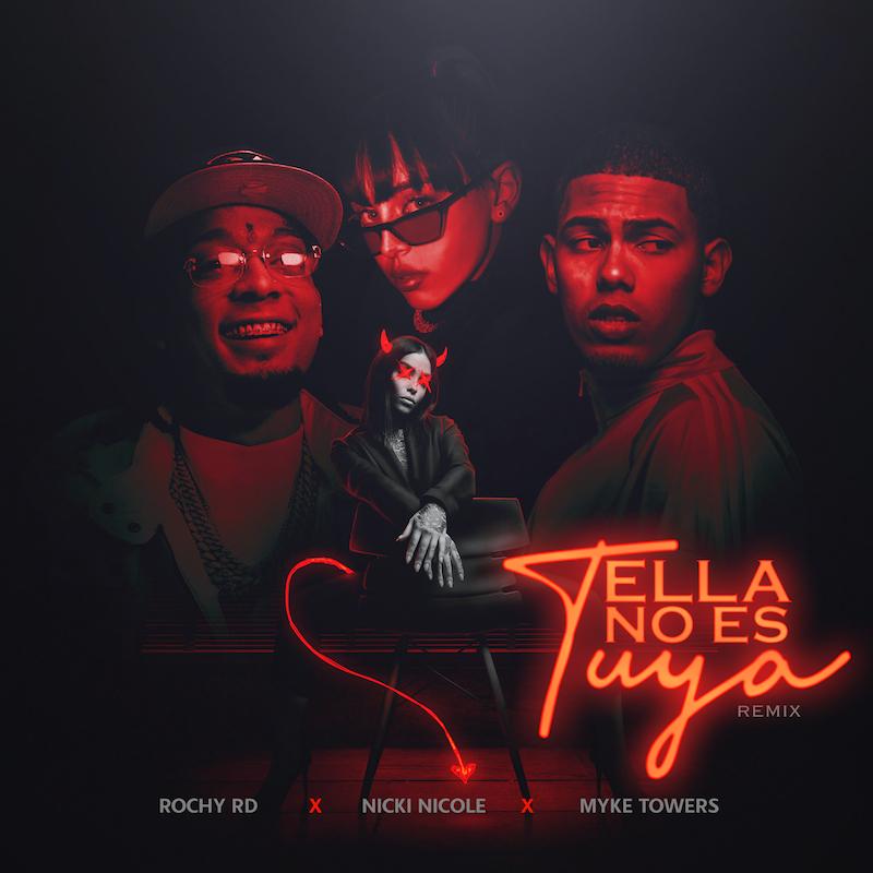 "Rochy RD, Myke Towers, and Nicki Nicole - ""Ella No Es Tuya (Remix)"" cover art"